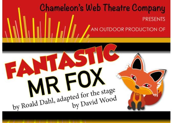Fantastic Mr Fox - Chameleon's Web Theatre Company