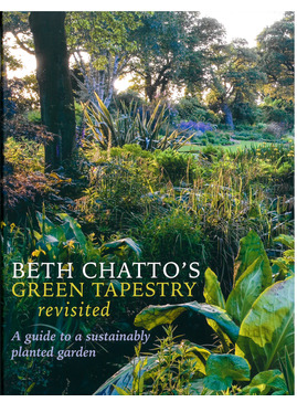 Beth Chatto's Green Tapestry Revisited
